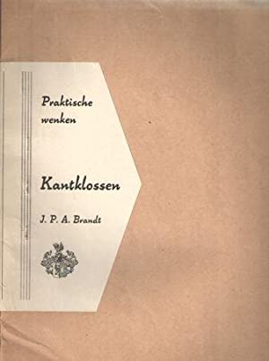 Kantklossen. Praktische wenken: Brandt, J.P.A.