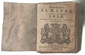 Provinciale Groninger Hazelhoff's Almanak voor het jaar 1856. Voorzien van alle Jaar--, Paarde...