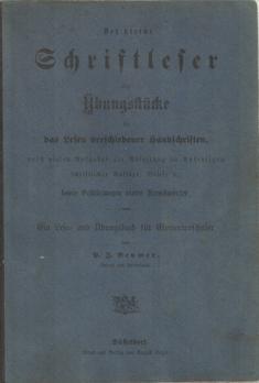 Der kleine Schriftleser oder Uebungstücke für das Lesen verschiedener Hanschriften, nebst...