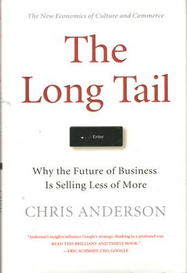 The Long Tail. Why the future of: Anderson, Chris