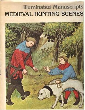 "Illuminated manuscripts. Medieval Hunting Scenes (""The Hunting: Bise, Gabriel"