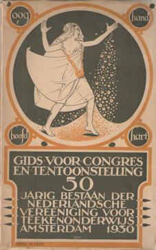 Gids voor congres en tentoonstelling. 50-jarig bestaan der Ned. Vereeniging voor teekenonderwijs
