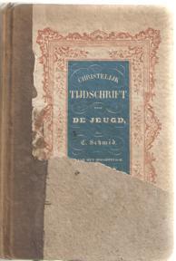 Christelijk tijdschrift voor de jeugd door C.: Schmid, C.