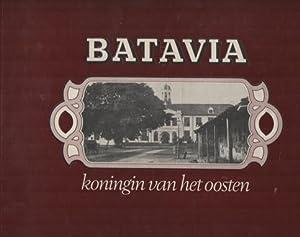 Batavia. koningin van het Oosten: Breton de Nijs, E.