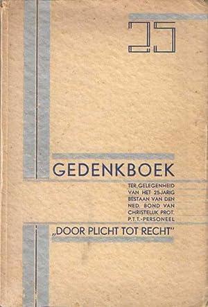 Gedenkboek van den Nederl. Bond van Christelijk Protestantsch Post-, Telegraaf- en ...