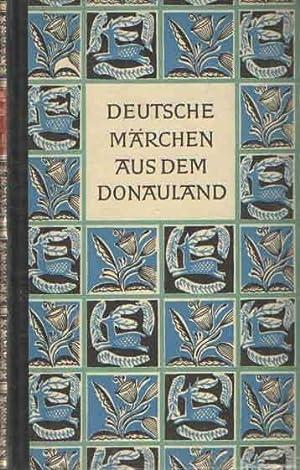 Deutsche Märchen aus dem Donauland