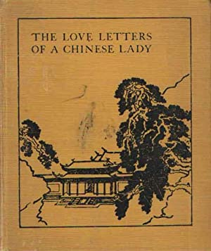 The Love Letters of a Chinese Lady: Cooper, Elizabeth