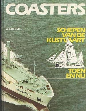Coasters (Schepen van de kustvaart, toen en: Boerma, A.
