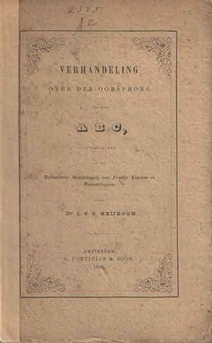Verhandeling over den oorsprong van het ABC, uitgesproken in de Hollandsche Maatschappij van ...
