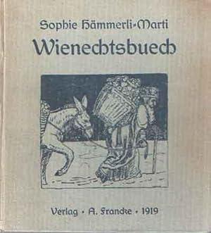 Wienechtsbuech: Haemmerli-Marti, Sophie
