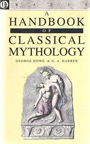 A Handbook of Classical Mythology
