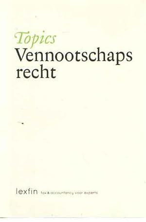 Topics Vennootschapsrecht: Baart, Tim e.a.