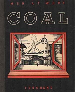 Coal. Men at work