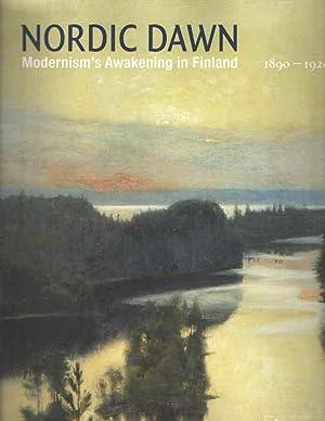 Nordic Dawn. Modrnism's Awakening in Finland 1890 - 1920: Koja, Stephan