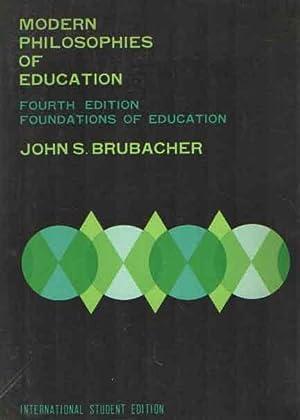 Modern Philosophies of Education: Brubacher, John S.