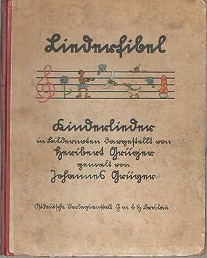 Liederfibel. Kinderlieder in Bildernoten dargestellt von Heribert Grüger gemalt von Johannes ...