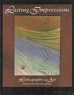Lasting impressions. Lithography as art.: Gilmour, Pat (ed.)