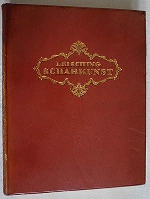 Schabkunst. Ihre Technik und ihre Geschichte in ihren Hauptwerken vom XVII. bis XX. Jahrhundert: ...