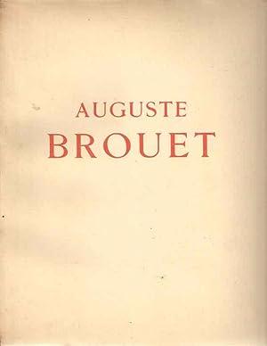 Auguste Brouet. Catalogue de son oeuvre gravé. Précédé d'une &...