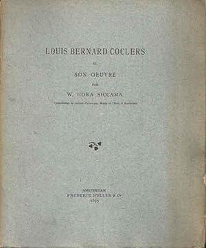 Louis Bernard Coclers et son oeuvre: Siccama, W. Hora