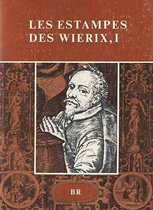 Les estampes des Wierix conservées au cabinet des estampes de la Bibliothèque Royale ...