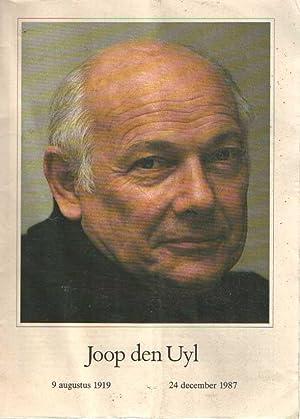 Joop den Uyl. 9 augustus 1919 -: Wijne, Johan S.
