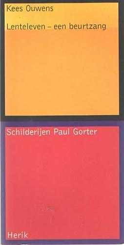 Lenteleven - een beurtzang. Schilderijen Paul Gorter: Ouwens, Kees &