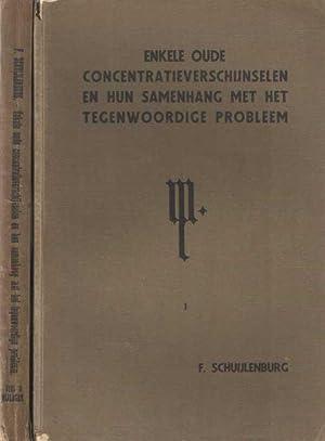 Enkele oude concentratieverschijnselen en hun samenhang met het tegenwoordige probleem. Deel 1 ...
