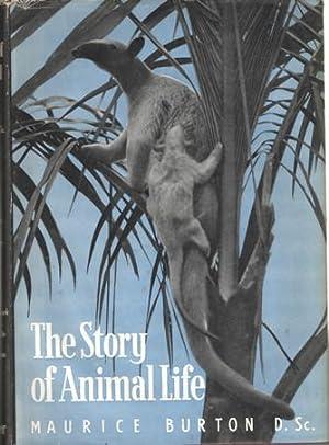 The Story of Animal life. Vol I and II: Burton, Maurice