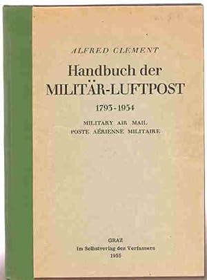 Handbuch der Militär-Luftpost 1793-1954. Militairy airmail. Poste: Clement, Alfred