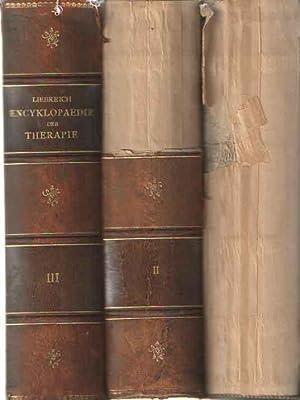 Encyklopaedie der Therapie. Unter Mitwirkung von Martin Mendelsohn und Arthur Wurzburg: Liebreich, ...