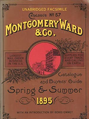 Montgomery Ward & Co. Catalogue and Buyer: Emmet, Boris (introduction)