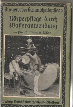 Körperplege durch Wasseranwendung: Rieder, Hermann