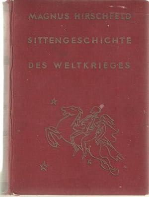 Sittengeschichte des weltkrieges. Zweiter Band: Hirschfelder, Magnus