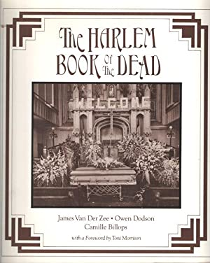 The Harlem Book of the Dead. With a foreword by Toni Morrison: Zee, james van der , Owen Dodson & ...