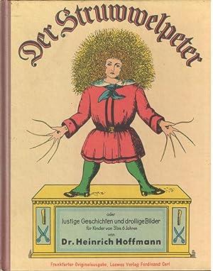 Der Struwwelpeter oder lustige Geschichten und drollige