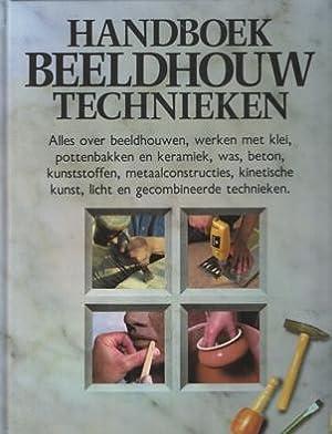 Handboek beeldhouw technieken. Alles over beeldhouwen, werken: Midgley, Barry (red.)