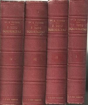 E voto Dordraceno. Toelichting op den Heidelbergschen catechismus. Vier delen: Kuyper, A.