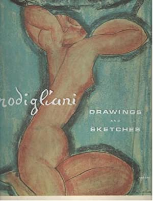 Modigliani. Drawings and Sketches: Russoli, Franco