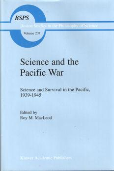 Science and the Pacific War. Science and Survival in the Pacific 1939 - 1945: MacLeod, Roy M. (...