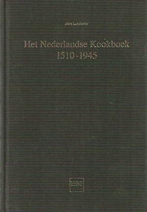Het Nederlandse kookboek, 1510-1945 . Een bibliografisch overzicht: Landwehr, John