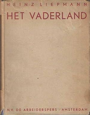 Het vaderland. (Een documentatieroman uit het Duitschland van nu). Vertaling P. Voogd: Liepmann, ...