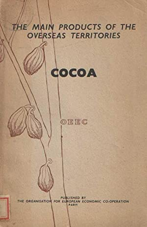 Cocoa: The Main Products of the Overseas Territories