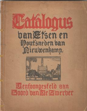 Catalogus van etsen en houtsneden van Nieuwenkamp. Getekend en in hout gesneden aan boord van De ...