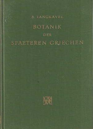Botanik der späteren Griechen vom Dritten bis Dreizehnten Jahrhunterte: Langkavel, B.