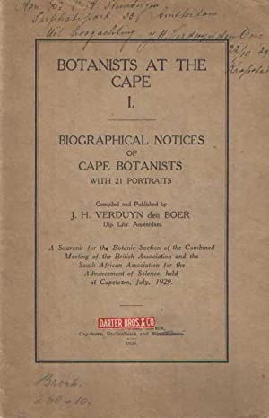 Botanists at the Cape I. Biographical Notices of Cape Botanists, with 21 portraits: Verduyn den ...
