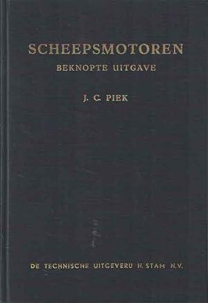 Scheepsmotoren. Beknopte uitgave: Piek, J.C.