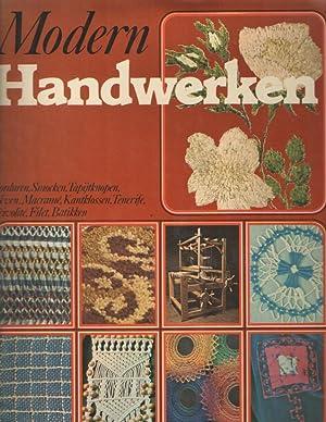 Modern handwerken met broduren, smocken, tapijtknopen, weven,: Smit, Jo e.a.