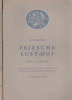 Friesche Lusthof. Deel I: Teksten. Uitgegeven naar: Starter, J.J.