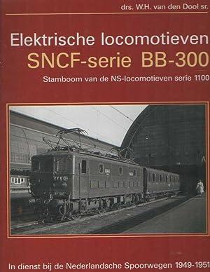 Elektrische locomotieven SNCF-serie BB-300. Stamboom van de NS-locomotieven serie 1100. In dienst ...